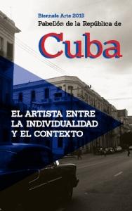 Locandina Padiglione Cuba, 56° Biennale di Venezia 2015.